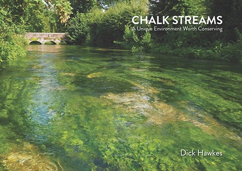 Chalk Streams by Dick Hawkes